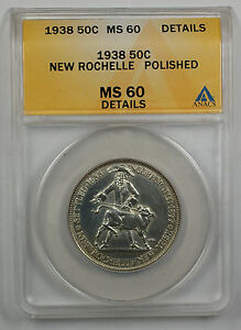 Click now to see the BUY IT NOW Price! 1938 NEW ROCHELLE SILVER 50C COMMEM ANACS MS 60 DTL POLISHED PRESENTATION STRIK