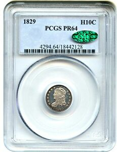 Click now to see the BUY IT NOW Price! 1829 H10C PCGS/CAC PR 64    ISSUE   EARLY HALF DIME    ISSUE
