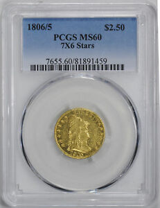 1806/5 DRAPED BUST $2 1/2 PCGS MS 60