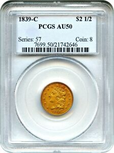 Click now to see the BUY IT NOW Price! 1839 C $2 1/2 PCGS AU50   TOUGH CHARLOTTE ISSUE   2.50 EARLY GOLD COIN
