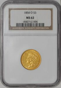 Click now to see the BUY IT NOW Price! 1854 O $3 GOLD INDIAN MS62 NGC