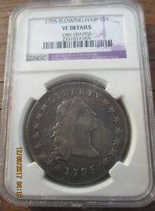 1795 FLOWING HAIR DOLLAR NGC VF DETAILS BEAUTIFUL   ANA GUIDE SHOWS  IT VF 3O