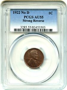 Click now to see the BUY IT NOW Price! 1922 NO D 1C PCGS AU55 BN  STRONG REVERSE DIE PAIR 2  AFFORDABLE KEY VARIETY
