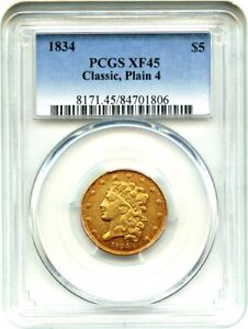 1834 CLASSIC HEAD $5 PCGS XF45  PLAIN 4  POPULAR &  TYPE COIN