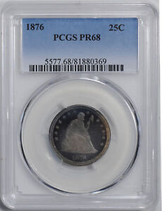 1876 LIBERTY SEATED 25C PCGS PR 68