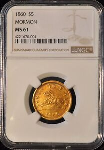 Click now to see the BUY IT NOW Price! 1860 MORMON $5 GOLD. K 6 RARITY 5  NGC MS61.