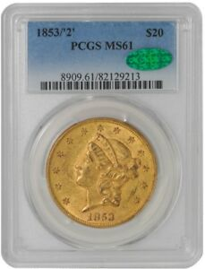 Click now to see the BUY IT NOW Price! 1853/'2' $20 GOLD LIBERTY MS61 PCGS   CAC