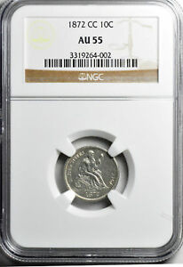 Click now to see the BUY IT NOW Price! 1872 CC LIBERTY SEATED 10C NGC AU 55