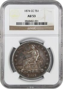 1874 CC TRADE$ NGC AU53   POPULAR CARSON CITY TRADE DOLLAR   US TRADE DOLLAR