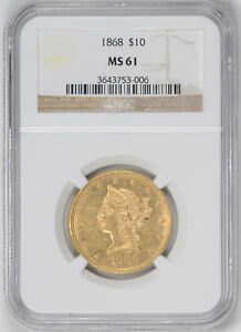 Click now to see the BUY IT NOW Price! 1868 LIBERTY HEAD $10 NGC MS 61