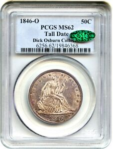 Click now to see the BUY IT NOW Price! 1846 O 50C PCGS/CAC MS62  TALL DATE  LIBERTY SEATED HALF DOLLAR