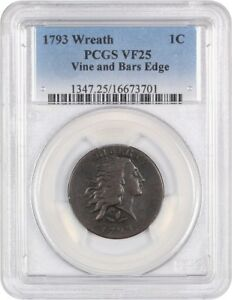1793 WREATH 1C PCGS VF25  VINE/BARS  EARLY LARGE CENT   LARGE CENT