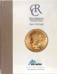 RICHMOND COLLECTION DLRC AUCTION CATALOG 2004 HARDCOVER 193 PAGES GOLD 1933 $10