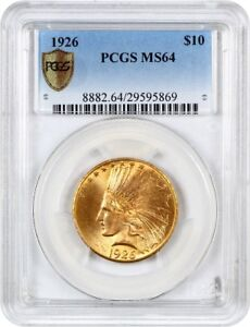 1926 $10 PCGS MS64   INDIAN EAGLE   GOLD COIN   WONDERFUL COLOR