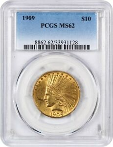 1909 $10 PCGS MS62   INDIAN EAGLE   GOLD COIN   LUSTROUS ORIGINAL GOLD