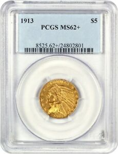 1913 $5 PCGS MS62    INDIAN HALF EAGLE   GOLD COIN   ORIGINAL GOLD