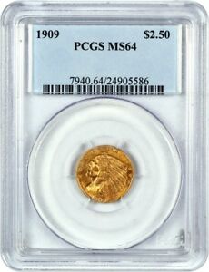 1909 2 1/2 PCGS MS64   2.50 INDIAN GOLD COIN   FULLY STRUCK GOLD