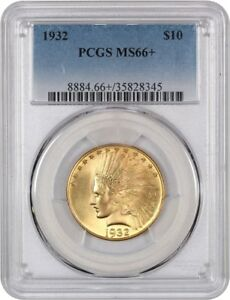 1932 $10 PCGS MS66  AMAZING GEM   INDIAN EAGLE   GOLD COIN   AMAZING GEM