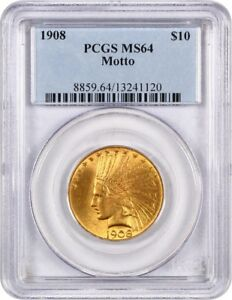 1908 $10 PCGS MS64  WITH MOTTO   DATE   INDIAN EAGLE   GOLD COIN