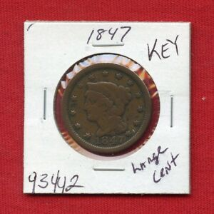1847 BRAIDED HAIR LARGE CENT 1C PENNY 93442 NICE COIN MINT  KEY DATE ESTATE