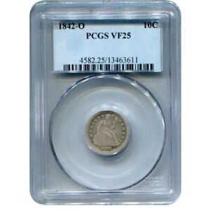 CERTIFIED SEATED LIBERTY DIME 1842 O VF25 PCGS
