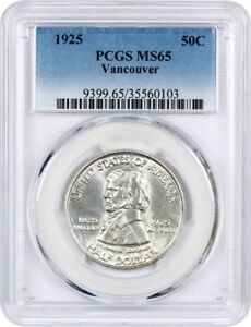 1925 VANCOUVER 50C PCGS MS65   LOW MINTAGE ISSUE   SILVER CLASSIC COMMEMORATIVE
