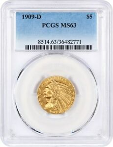 1909 D $5 PCGS MS63   GREAT TYPE COIN   INDIAN HALF EAGLE   GOLD COIN