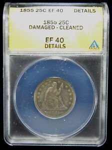 1855 25C ANACS XF40 DETAILS  DAMAGE CLEANED . LOTS OF DETAIL.  0119185