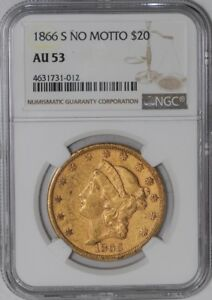 Click now to see the BUY IT NOW Price! 1866 S $20 GOLD LIBERTY NO MOTTO 939405 2 AU53 NGC