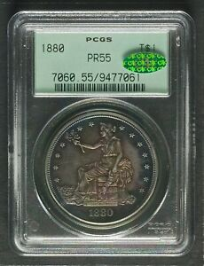 1880 TRADE DOLLAR PCGS PR55   CAC NICELY TONED BETTER LOOKING THAN GRADE