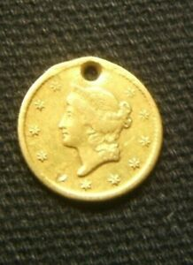 1849    TYPE 1 $1 DOLLAR GOLD COIN    F VF BEAUTY     HOLED & READY FOR NECKLACE