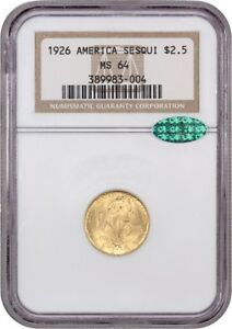1926 SESQUICENTENNIAL $2 1/2 NGC/CAC MS64   CLASSIC COMMEMORATIVE   GOLD COIN