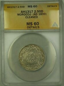 Click now to see the BUY IT NOW Price! AH1317 MOROCCO 2.50 DIRHAM COIN  AD 1899  ANACS MS 60 CLEANED