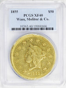 Click now to see the BUY IT NOW Price! 1855 TERRITORIAL   CALIFORNIA GOLD $50 PCGS XF 40