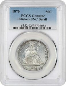 1876 50C PCGS UNC DETAIL  POLISHED    LIBERTY SEATED HALF DOLLAR