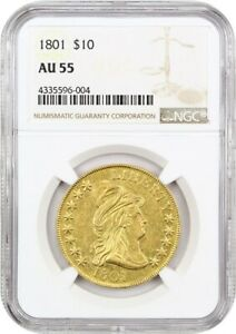 1801 $10 NGC AU55   EARLY EAGLE   GOLD COIN   BOOMING LUSTER