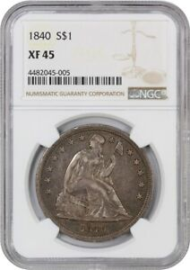 1840 $1 NGC XF45   LIBERTY SEATED DOLLAR   POPULAR FIRST YEAR OF ISSUE