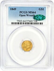 1849 G$1 PCGS/CAC MS64  OPEN WREATH  FIRST YEAR TYPE COIN   1 GOLD COIN