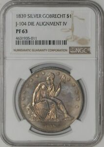 Click now to see the BUY IT NOW Price! 1839 GOBRECHT DOLLAR $ J 104 DIE ALIGNMENT IV PF63 PR63 NGC   941456 2