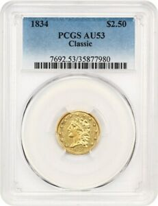 1834 CLASSIC HEAD $2 1/2 PCGS AU53   CLASSIC HEAD GOLD TYPE COIN
