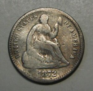 1872 SEATED LIBERTY HALF DIME GRADING GOOD DETAILS PRICED RIGHT FREE S&H   T13