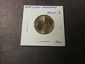 2015 D AMERICA THE BEAUTIFUL QUARTER BLUE RIDGE PARKWAY. IN UNC. CONDITION