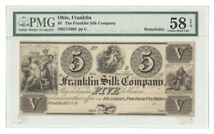 OH112404 REMAINDER 1830S $5 FRANKLIN SILK COMPANY  OH  OBSOLETE NOTE PMG 58 EPQ
