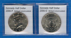 KENNEDY HALF DOLLARS: 2006 P AND 2006 D FROM MINT ROLLS