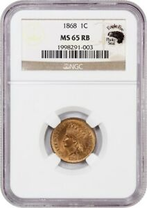 1868 1C NGC MS65 RB  EAGLE EYE PHOTO SEAL  BETTER DATE   INDIAN CENT