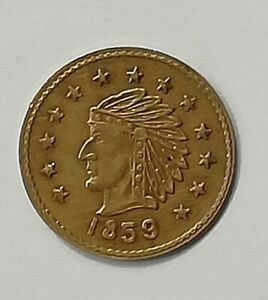UNITED STATES  SMALL GOLD COIN  CALIFORNIA 1859
