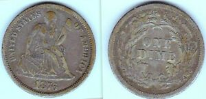1876 SEATED LIBERTY DIME TYPE 2 REVERSE. VF GREAT FOR A 19TH CENTURY TYPE SET