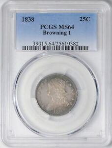 1838 CAPPED BUST 25C PCGS MS 64