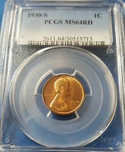 1930 S LINCOLN WHEAT CENT GRADED PCGS MINT STATE 64 RED