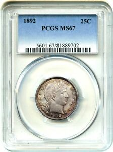 1892 25C PCGS MS67   POPULAR FIRST YEAR ISSUE   BARBER QUARTER